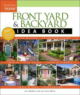 Front and Backyard Idea Book