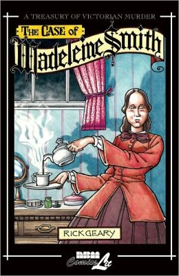 A Treasury of Victorian Murder, Volume 8: The Case of Madeleine Smith