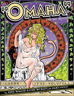 The Complete Omaha the Cat Dancer, Volume 5