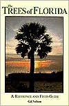 The Trees of Florida: A Reference and Field Guide