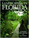 Landscaping in Florida: A Photo Idea Book