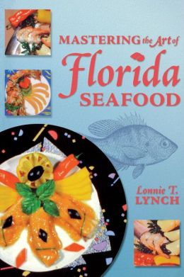 Mastering the Art of Florida Seafood