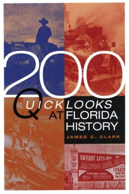 200 Quick Looks at Florida History
