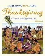 America's Real First Thanksgiving