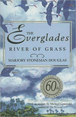 Everglades River of Grass, 60th Anniversary Edition