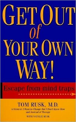 Get Out of Your Own Way!: Escape from Mind Traps