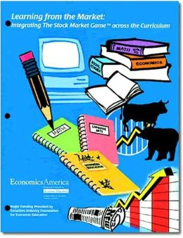 Learning from the Market: Integrating the Stock Market Game across the Curriculum