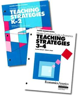 Master Curriculum Guides in Economics: Teaching Strategies - K-2