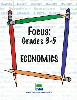 Focus: Economics - Grades 3-5