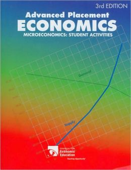Advanced Placement Economics: Microeconomics Student Activities Workbook, 3rd Edition