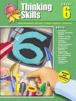 Master Thinking Skills: Grade 6