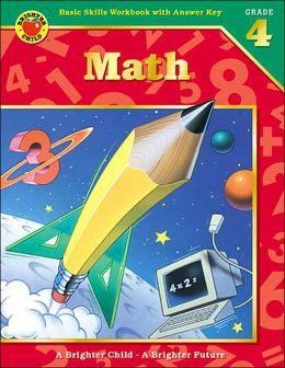 Math: Grade 4: (Brighter Child Series)