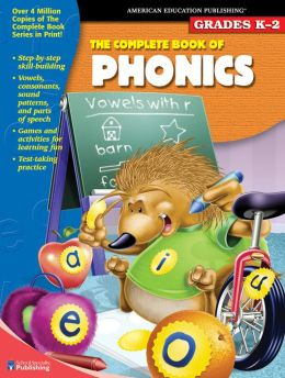 The Complete Book of Phonics, Grades K- 2