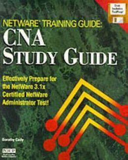 NetWare Training Guide: CNA Study Guide