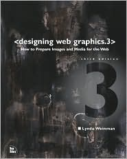 designing web graphics.3: how to prepare images and media for the web