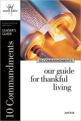 10 Commandments: Our Guide for Thankful Living