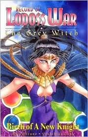 Record of Lodoss War Grey Witch Book 2: Birth Of A New Knight