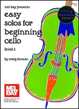 Easy Solos for Beginning Cello: Level 1
