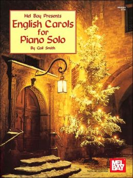 English Carols for Piano Solo: Intermediate Level