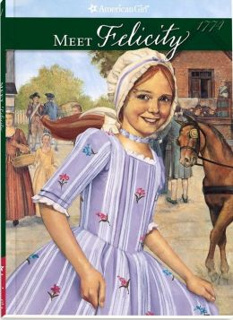 Meet Felicity: An American Girl (American Girls Collection Series: Felicity #1)