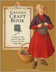 Kirsten's Craft Book: (American Girls Collection Series: Kirsten)