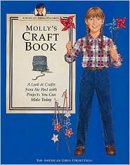 Molly's Craft Book: (American Girls Collection Series: Molly)