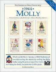 Molly, 1944: Teacher's Guide to Six Books about World War Two America (American Girls Collection Series: Molly)