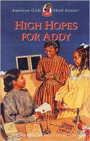High Hopes for Addy (American Girls Collection Series: Addy #7)