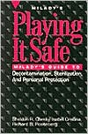 Playing it Safe: Milady's Guide to Decontamination, Sterlization, and Personal Protection