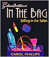In the Bag: Selling in the Salon