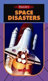 Space Disasters (Saddleback Disasters Series)