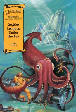 20,000 Leagues Under the Sea (Saddleback's Illustrated Classics Series)