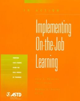In Action: Implementing on the Job Learning