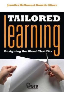 Tailored Learning : Designing the Blend That Fits