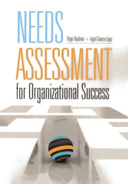 Needs Assessment for Organizational Success