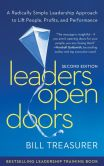 Book Cover Image. Title: Leaders Open Doors:  A Radically Simple Leadership Approach to Lift People, Profits, and Performance, Author: Bill Treasurer