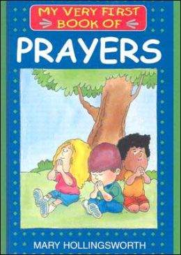 My Very First Book of Prayers