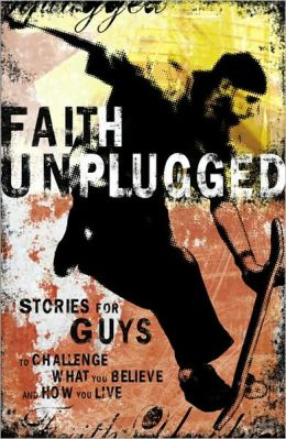 Faith Unplugged: Guys