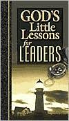 God's Little Lessons for Leaders