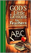 God's Little Lessons for Teachers