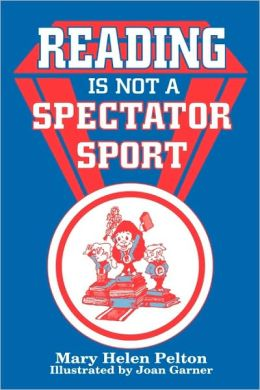 Reading Is Not Spectator Sport