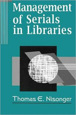 Management Of Serials In Libraries