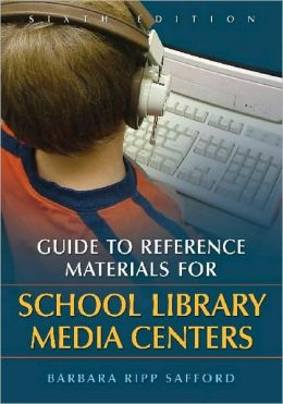 Guide to Reference Materials for School Library Media Centers