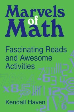 Marvels of Math: Fascinating Reads and Awesome Activities
