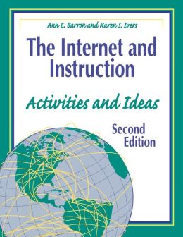 Internet and Instruction: Activities and Ideas Second Edition