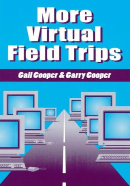 More Virtual Field Trips