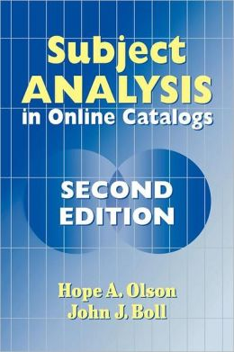 Subject Analysis in Online Catalogs: Second Edition