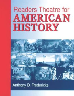 Readers Theatre For American History