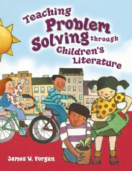 Teaching Problem Solving Through Children's Literature
