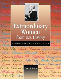 Extraordinary Women From U.S. History